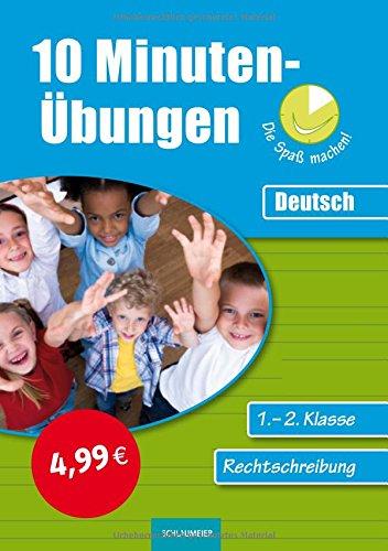 9783129201060: 10-Minuten-Übungen / Deutsch Rechtschreiben 1./2. Klasse