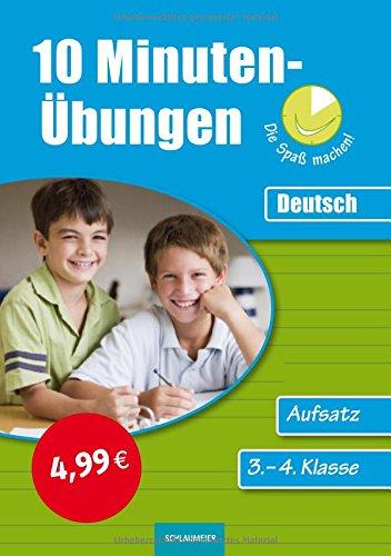 9783129201091: 10-Minuten-Übungen. Deutsch Aufsatz 3./4. Klasse