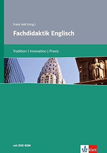 9783129202234: Fachdidaktik Englisch: Tradition - Innovation - Praxis