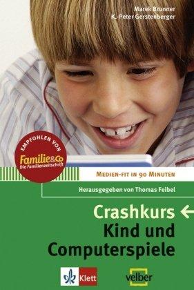 9783129202524: Crashkurs Kind und Computerspiele