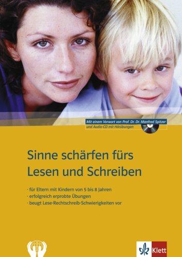 9783129202630: Sinne schärfen fürs Lesen und Schreiben: für Eltern mit Kindern von 5 bis 8 Jahren, erfolgreich erprobte Übungen, beugt Lese-Rechtschreib-Schwierigkeiten vor