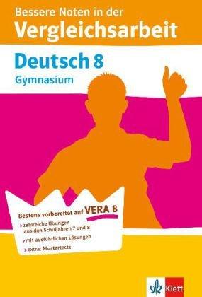 VERA 8 Deutsch Gymnasium. Sicher in die Vergleichsarbeit
