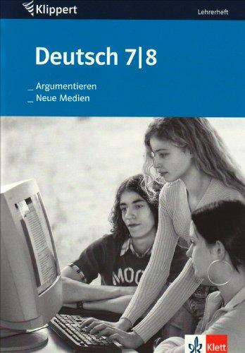 9783129210260: Argumentieren/Neue Medien. 7./8. Klasse. Lehrerheft