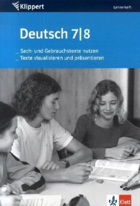 9783129210291: Deutsch. Sach- und Gebrauchstexte nutzen/Texte visualisieren und präsentieren. 7./8. Klasse. Lehrerheft