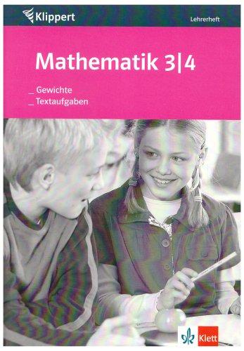 9783129210321: Mathematik. Gewichte /Textaufgaben. 3./4. Klasse: Textaufgaben untersuchen und losen. Mathematik 3/4 Klasse. Lehrerheft