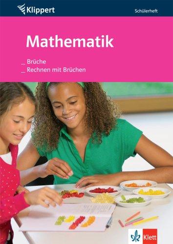 Brüche / Rechnen mit Brüchen. 5./6. Klasse.: Harnischfeger, Johanna, Hofmann,