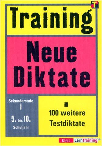 9783129220351: Training, Neue Diktate, Sekundarstufe I, neue Rechtschreibung