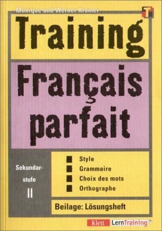 9783129221464: Training, Francais parfait, Sekundarstufe II