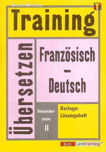 9783129221549: Training, �bersetzen Franz�sisch-Deutsch, Sekundarstufe II