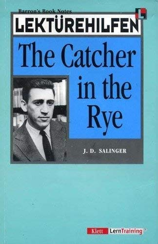 The Catcher in the Rye. Klett Lektürehilfen.: Salinger, J.D.: