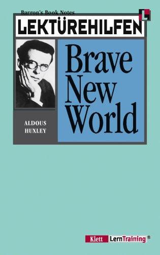 Brave New World. Klett Lektürehilfen. Verf. dieses: Huxley, Aldous:
