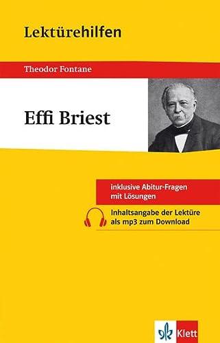9783129230299: Lektürehilfen Effi Briest. Mit Materialien: Inklusive Abitur-Fragen mit Lösungen. Ausführliche Inhaltsangaben mit Interpretation