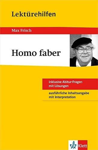 Klett Lektürehilfen Homo faber: für Oberstufe und Abitur - Interpretationshilfe für die Schule - Eisenbeis, Manfred und Max Frisch