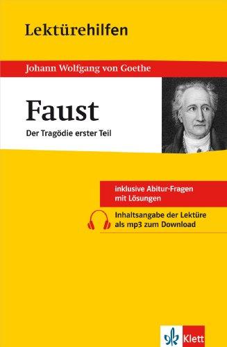 Klett Lektürehilfen Faust - Erster Teil: für Oberstufe und Abitur - Interpretationshilfe für die Schule - Wahl, Johannes