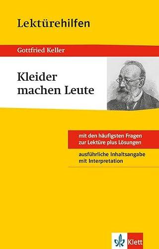 Klett Lekturehilfe Gottfried Keller Kleider Machen Leute Mit Den