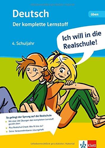 9783129258187: Ich will in die Realschule! Deutsch - der komplette Lernstoff 4. Schuljahr: Trainingsbuch mit separatem Lösungsheft