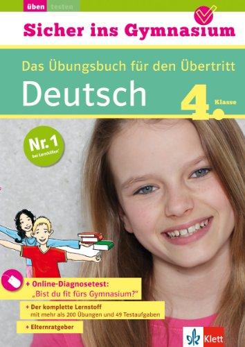 9783129258415: Sicher ins Gymnasium Deutsch 4. Klasse: Das Übungsbuch für den Übertritt mit Online-Übungen