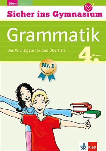 9783129258521: Sicher ins Gymnasium Deutsch Grammatik 4. Klasse: Das Wichtigste für den Übertritt
