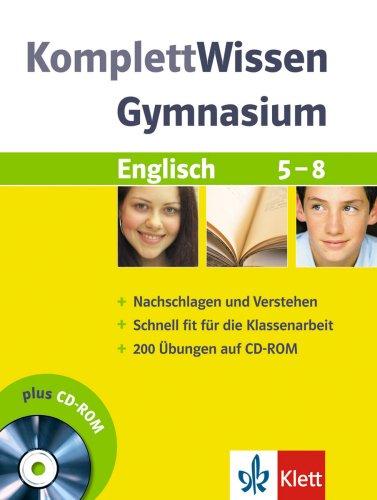 9783129260265: Komplett-Wissen Gymnasium. Englisch 5. - 8. Schuljahr: mit 1 Übungs-CD-ROM (200 Übungen)