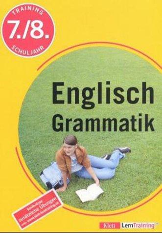 9783129270011: Training Englisch Grammatik 7./8. Schuljahr. (Lernmaterialien)