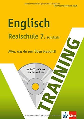 Training Englisch 7. Klasse Realschule. Mit Audio-CD: Frey, Lena, Kimmich,
