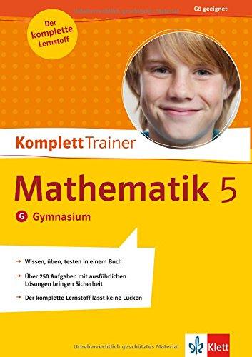 KomplettTrainer Mathematik 5. Klasse: Gymnasium : G8: Heike Homrighausen, Dirk