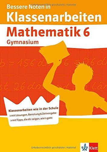 9783129271797: Bessere Noten in Klassenarbeiten Mathematik 6 Gymnasium
