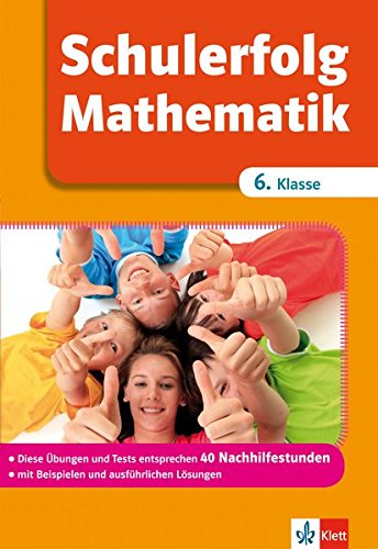 9783129272381: Schulerfolg Mathematik 6. Klasse