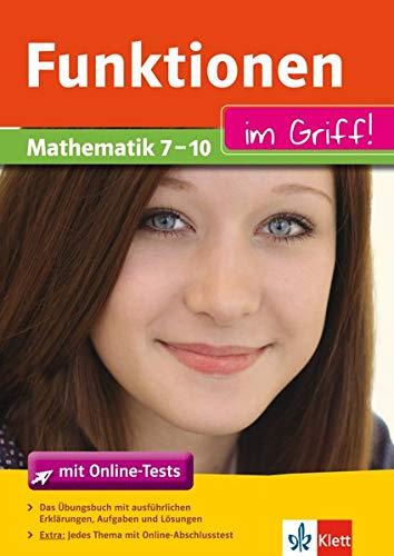 9783129272466: Funktionen im Griff! Mathematik 7. - 10. Klasse