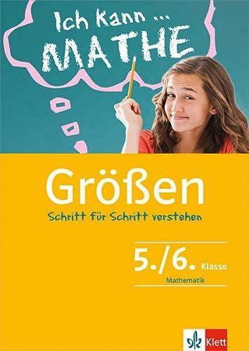9783129273395: Rechnen mit Größen. Schülerbuch mit Lösungen 5./6. Klasse: Mathematik Schritt für Schritt verstehen