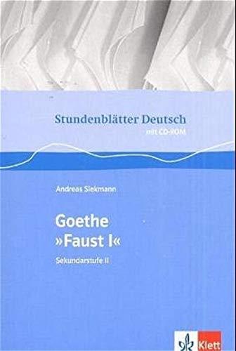 9783129274774: Stundenblätter Goethe Faust 1.Mit CD-ROM für Windwos95/98/NT/XP,MS Word ab Version 97