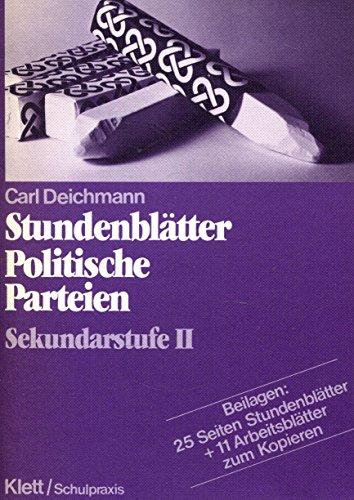 9783129275511: Stundenbl�tter Politische Parteien. Sekundarstufe II