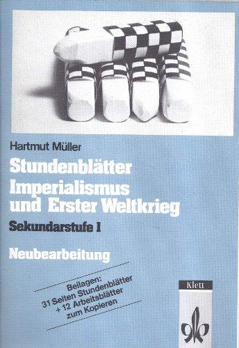 9783129277997: Stundenblätter Imperialismus und Erster Weltkrieg. Sekundarstufe I