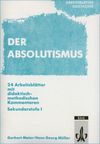 9783129278819: Arbeitsblätter Geschichte. Absolutismus.