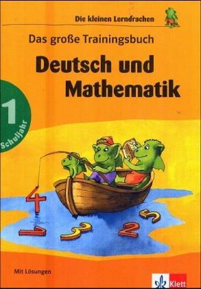 """9783129294444: Das große Trainingsbuch. - [Ausg. in Schriftenreihe """"Die kleinen Lerndrachen""""]. - Stuttgart Deutsch und Mathematik Klet. Gesamttitel: Klett-LernTraining"""
