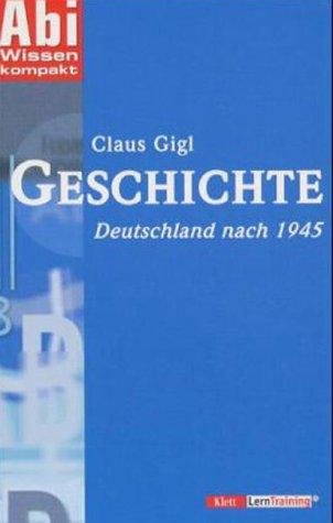 9783129295908: AbiWissen kompakt Geschichte. Deutschland nach 1945.