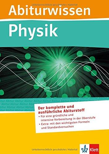 Abiturwissen; Physik: Andrea Eckhardt