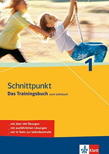 9783129298985: Schnittpunkt 1 - Das Trainingsbuch zum Lehrbuch. 5. Schuljahr