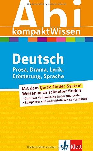 AbiWissen kompakt Deutsch: Prosa, Drama, Lyrik, Erörterung,: Claus Gigl