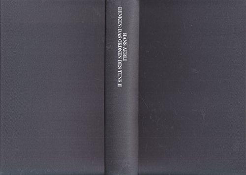 9783129301302: Denken: Das Ordnen Des Tuns / 2. Denkprozesse.