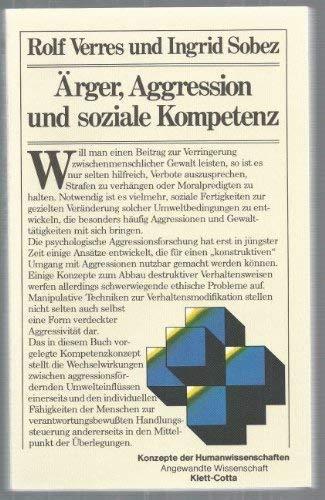 9783129383100: Ärger, Aggression und soziale Kompetenz: Zur konstruktiven Veränderung destruktiven Verhaltens (Konzepte der Humanwissenschaften) (German Edition)