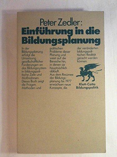 Einführung in die Bildungsplanung.: Zedler, Peter: