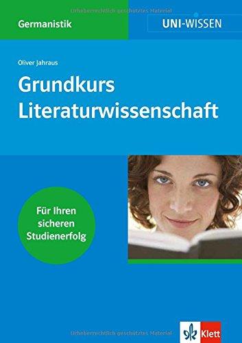 9783129390023: Grundkurs Literaturwissenschaft: Für Ihren sicheren Studienerfolg