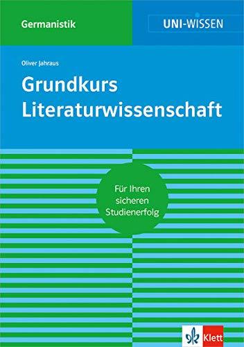 9783129390276: Grundkurs Literaturwissenschaft: F�r Ihren sicheren Studienerfolg