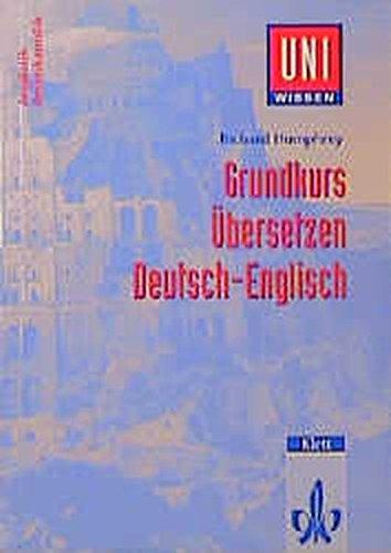 9783129395707: Uni-Wissen, Grundkurs Übersetzen Deutsch-Englisch