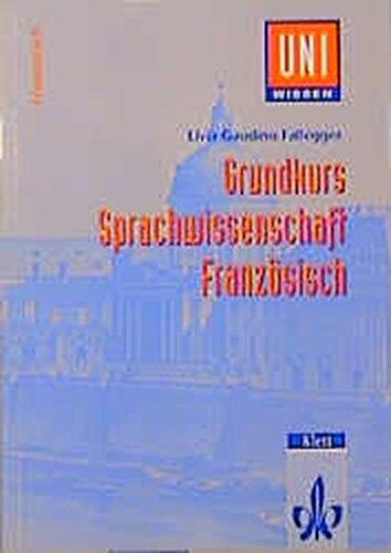 9783129395714: Uni-Wissen, Grundkurs Sprachwissenschaft Französisch