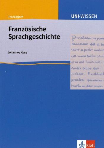 9783129395738: Uni-Wissen, Französische Sprachgeschichte