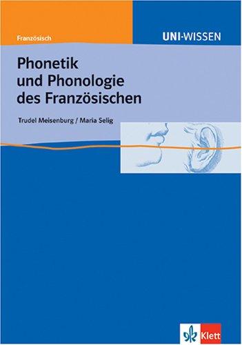 9783129395820: Phonetik und Phonologie des Französischen