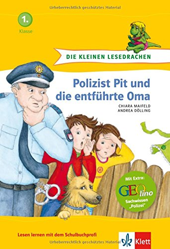 9783129490235: Polizist Pit und die entführte Oma: 1. Schuljahr