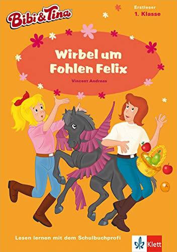 9783129490907: Bibi & Tina - Wirbel um Fohlen Felix: Erstleser 1. Klasse
